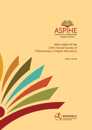 New Report: 2015 Annual Survey of Philanthropy in Higher Education (ASPIHE) in South Africa.