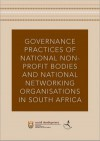 Governance Practices of national non-profit bodies and national networking organisations in SA. (2010)