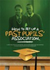 How to set up a Past Pupils Association